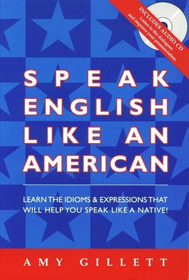 Speak English Like an American - Amy Gillett