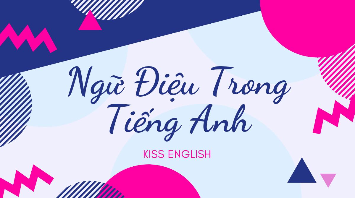 Ngữ Điệu Trong Tiếng Anh