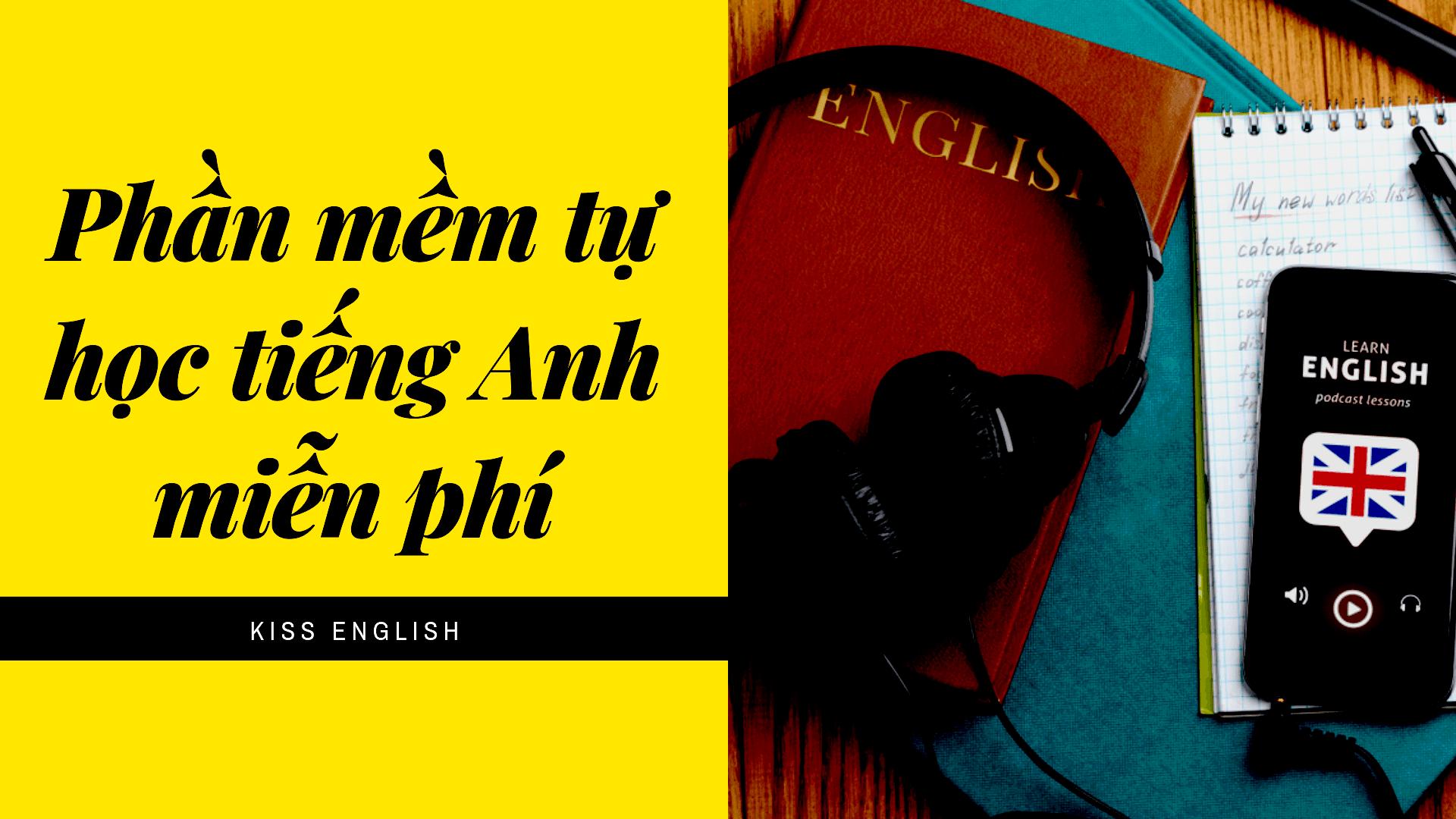 Phần mềm tự học tiếng Anh miễn phí