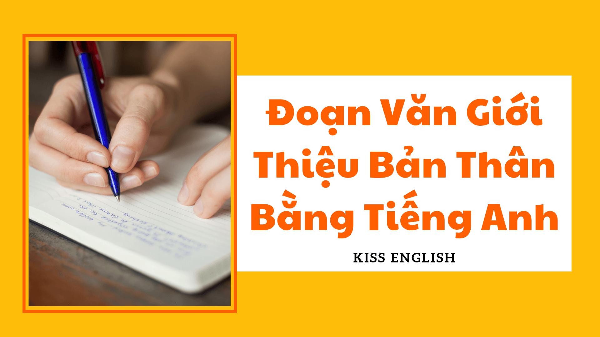 Đoạn Văn Giới Thiệu Bản Thân Bằng Tiếng Anh
