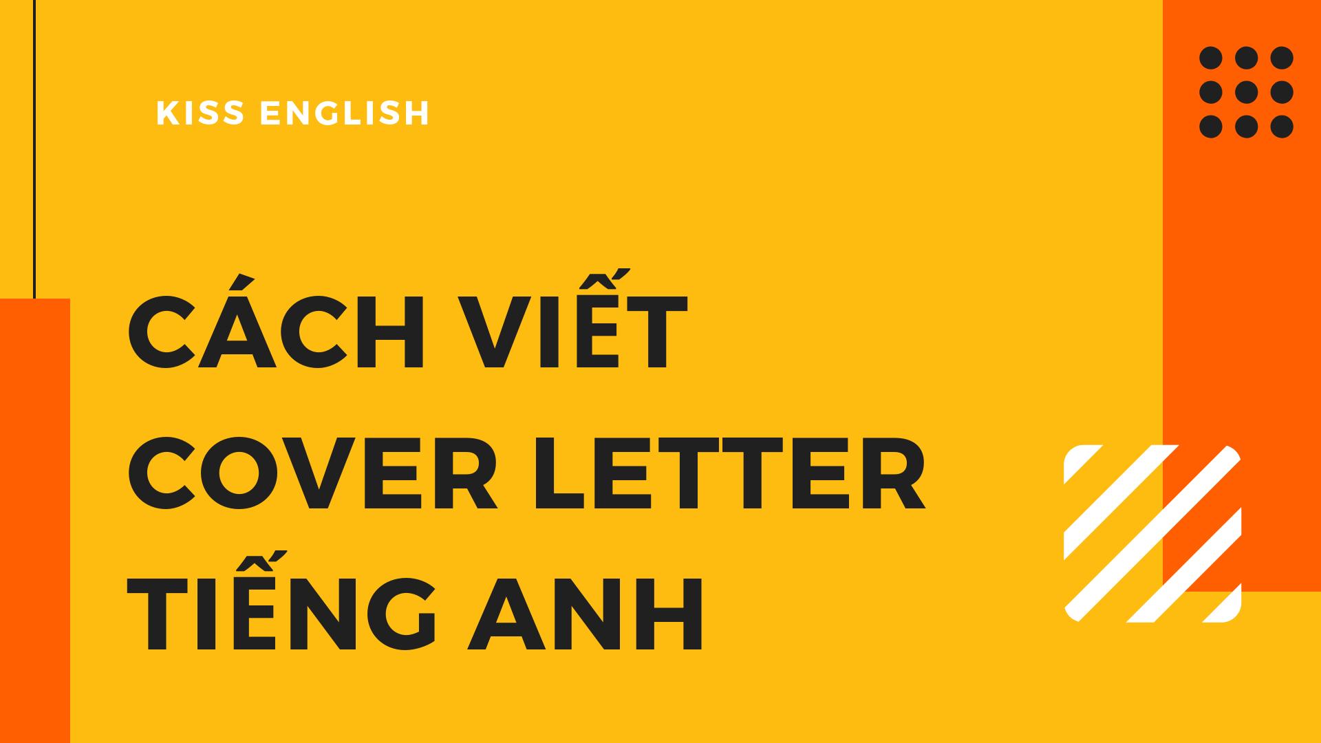 Cách viết cover letter tiếng Anh