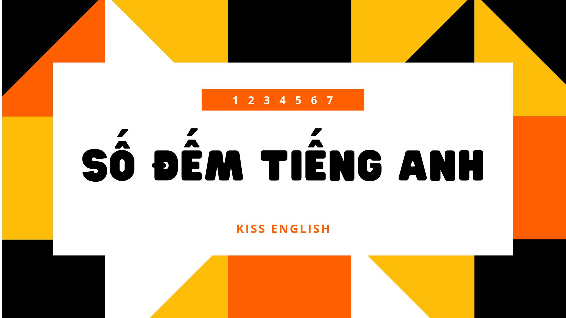 Số Đếm Tiếng Anh