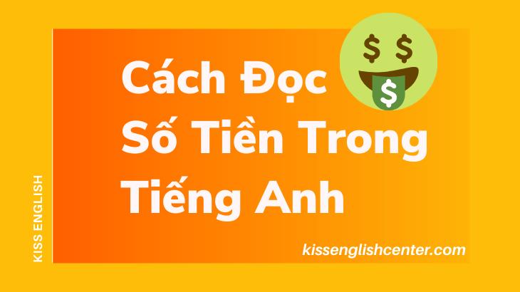 cách đọc số tiền trong tiếng anh