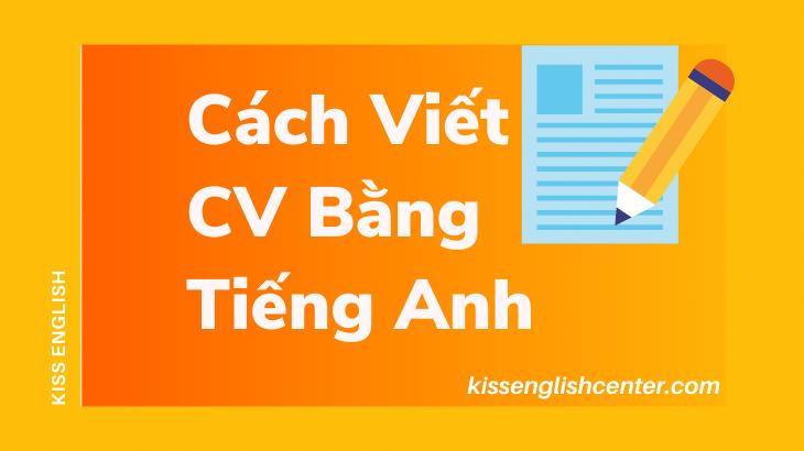 Cách Viết CV Bằng Tiếng Anh