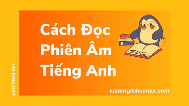 Cách Đọc Phiên Âm Tiếng Anh