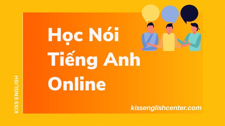 Học Nói Tiếng Anh Online