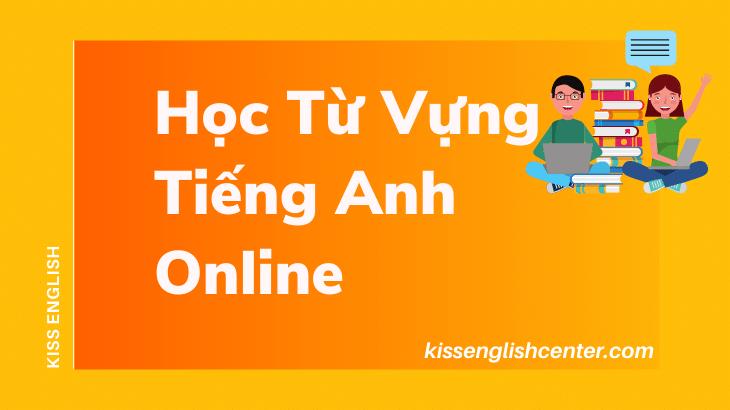 Học Từ Vựng Tiếng Anh Online