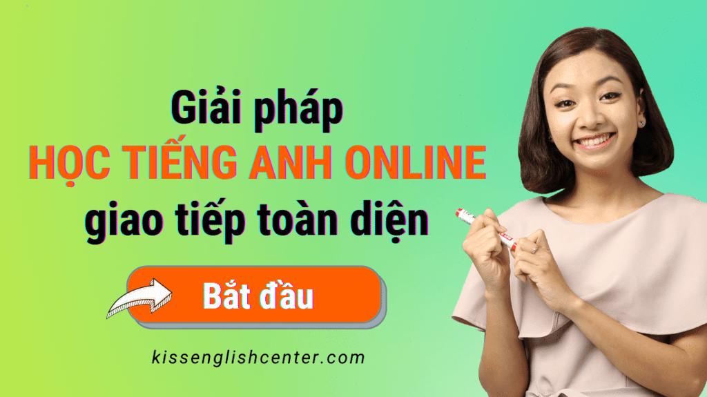KISS English đưa ra giải pháp học tiếng Anh online giao tiếp toàn diện