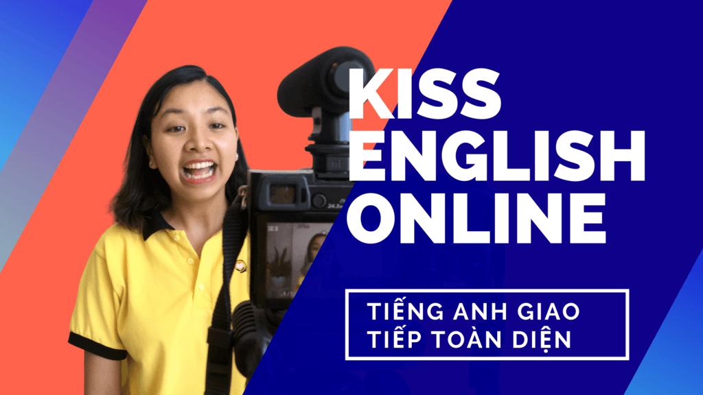 KISS English giúp bạn cải thiện khả năng giao tiếp tiếng Anh